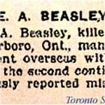 Newspaper Clipping– Alfred Beasley was born November 5th, 1889 in Liverpool, England.  His attestation was signed on August 19th, 1915 and he indicated that he was a labourer and unmarried.