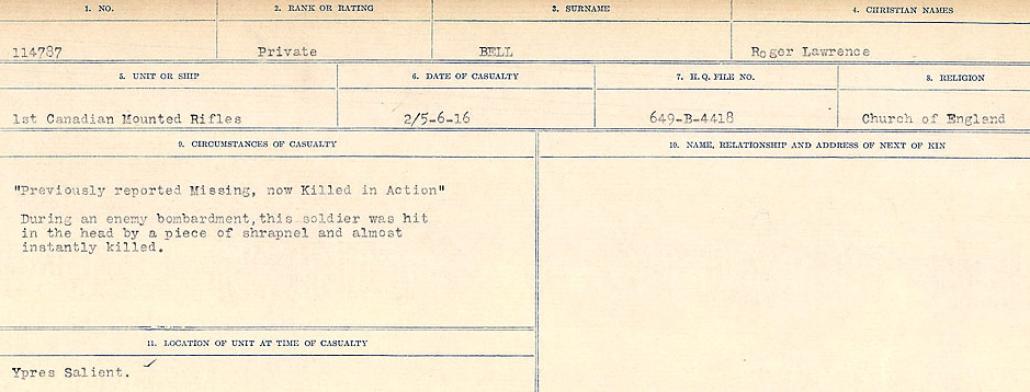 Circumstances of Death– Source: Library and Archives Canada.  CIRCUMSTANCES OF DEATH REGISTERS FIRST WORLD WAR Surnames:  Bell to Bernaquez.  Mircoform Sequence 8; Volume Number 31829_B016718; Reference RG150, 1992-93/314, 152 Page 189 of 670.