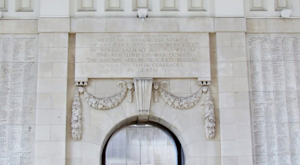 Menin Gate Memorial– Dedication Inscription, Menin Gate Memorial, Ypres Belgium,  Photo by Ken Riley